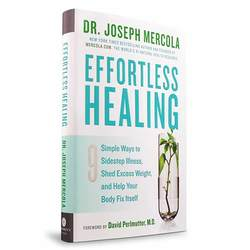 Dr. Mercola Effortless Healing
