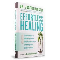 Dr. Mercola Effortless Healing